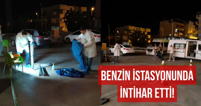 BENZİN İSTASYONUNDA İNTİHAR ETTİ!