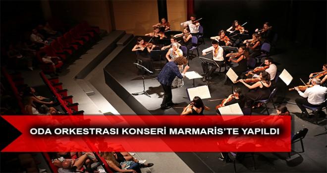 ODA ORKESTRASI KONSERİ MARMARİS'TE YAPILDI