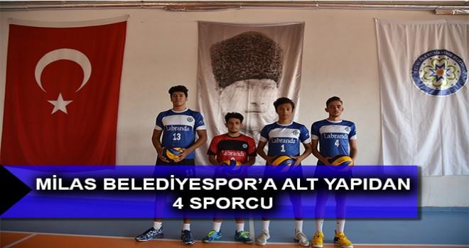 MİLAS BELEDİYESPOR'A ALT YAPIDAN 4 SPORCU
