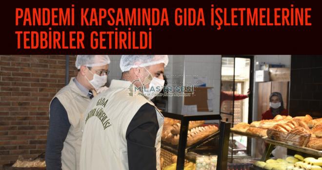 PANDEMİ KAPSAMINDA GIDA İŞLETMELERİNE TEDBİRLER GETİRİLDİ