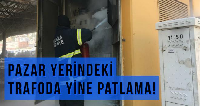 PAZAR YERİNDEKİ TRAFODA YİNE PATLAMA!