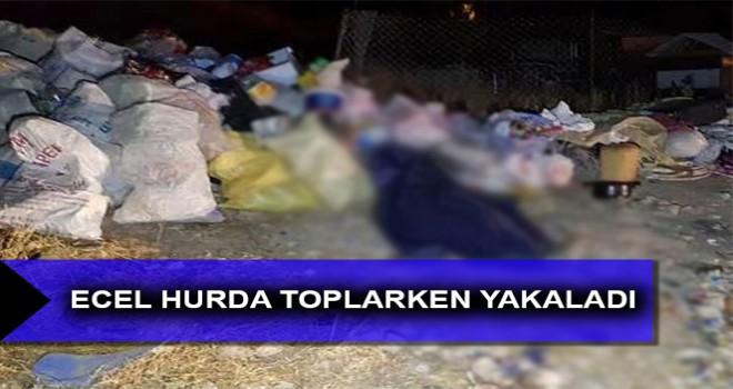 ECEL HURDA TOPLARKEN YAKALADI