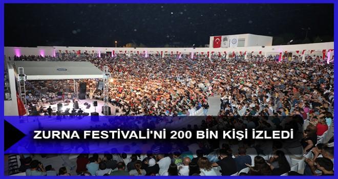ZURNA FESTİVALİ'Nİ 200 BİN KİŞİ İZLEDİ