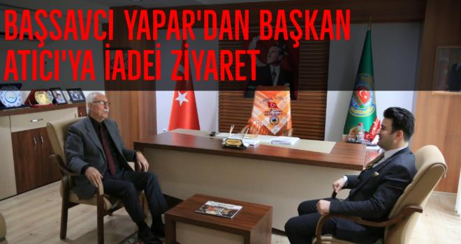 Başsavcı Yapar'dan Başkan Atıcı'ya iadei ziyaret
