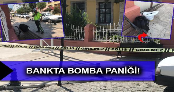 BANKTA BOMBA PANİĞİ!